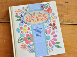 Amy Barickman's Vintage Notions - Enter to win FREE book Giveaway