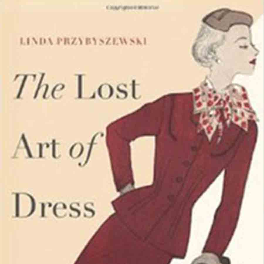 Book Giveaway – The Lost Art of Dress